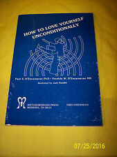"""PAUL S. D'ENCARNACAO """"HOW TO LOVE YOURSELF UNCONDITIONALLY"""" 1983 SIGNED 1ST ED."""