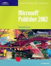 Microsoft Publisher 2002 lllustrated Essentials (Illustrated (Thompson-ExLibrary