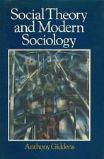 Social Theory and Modern Sociology, Giddens, Anthony, Good Book