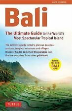 Bali: The Ultimate Guide: to the World's Most Spectacular Tropical Island (Perip