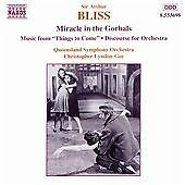 "NAXOS CD: Arthur Bliss - Miracle in the Gorbals; Music from ""Things to Come"""