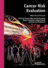 Cancer Risk Evaluation: Methods and Trends, , Excellent, Hardcover