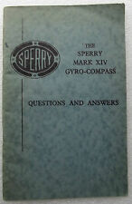 Sperry Mark XIV Gyro-Compass Q&A 1940s book HMS MV MENESTHEUS WW2 ship gyroscope