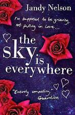 The Sky is Everywhere by Jandy Nelson (Paperback) New Book