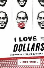 I Love Dollars: And Other Stories of China-ExLibrary