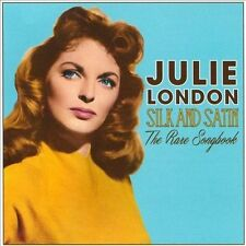 Silk And Satin: The Rare Songbook - Julie London