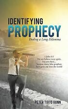 Identifying Prophecy by Tuito Peter Gunn (2014, Paperback)