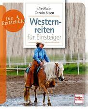 Westernreiten für Einsteiger Ratgeber Ein- und Umstieg Training Ausbildung Buch