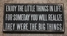 """Primitives by Kathy 8""""x4"""" Wooden Box Sign """"Enjoy The Little Things In Life...."""""""