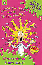 Ghostyshocks and the Three Scares by Laurence Anholt (Paperback, 2002)