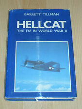 Very Rare -  HELLCAT THE F6F IN WWII  by BARRETT TILLMAN