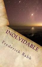 Inolvidable : (Unforgettable) by Frederick Babb (2013, Paperback)