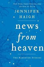 News from Heaven: The Bakerton Stories by Jennifer Haigh (2013, Hardcover)