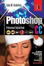 Photoshop Pro Ser.: The Adobe Photoshop CC Professional Tutorial Book 87...