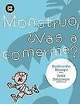Monstruo, vas a comerme? (Primeros lectores) (Spanish Edition)