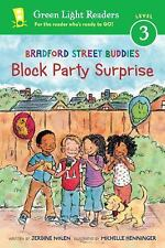 Bradford Street Buddies: Block Party Surprise Green Light Readers Level 3)