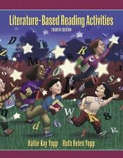 Literature-Based Reading Activities (4th Edition) by Yopp Edwards, Ruth, Yopp,