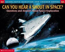Scholastic Question And Answer - Can You Hear A Shout In Space (2001) - Use