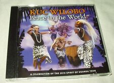 KUC WILOBO Peace in the World CD Africa 2010 Spirit of Uganda Tour African Afro