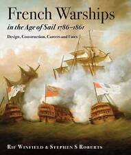 French Warships In The Age Of Sail 1786 - 1861 Winfield  Rif 9781848322042