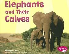 Elephants and Their Calves (Pebble Plus: Animal Offspring)