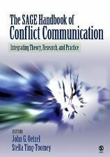 The SAGE Handbook of Conflict Communication: Integrating Theory, Research, and P