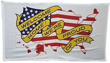 WELCOME HOME WE'RE PROUD OF YOU! 3'X5' Flag Banner Patriotic Support Troops