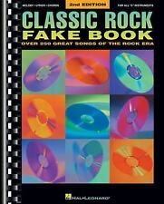 Classic Rock Fake Book: Over 250 Great Songs of the Rock Era, Arranged for Piano