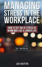 (Stress Management) How to Deal with Office Stress Ser.: Managing Stress in...