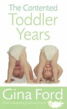 The Contented Toddler Years by Gina Ford NEW
