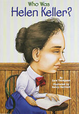 Who Was Helen Keller? (pb) Author, Blind by Gare Thompson NEW
