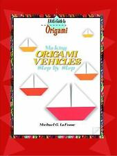 Making Origami Vehicles Step by Step (Rosen Publishing Group's Reading-ExLibrary