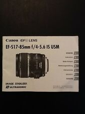Canon EF-S 17-85mm f/4-5.6 USM IS Camera Lens Instruction Book / Manual / Guide