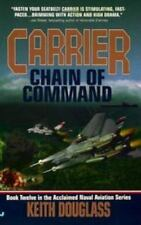 Carrier #12 Chain of Command  by Keith Douglass (1999, Paperback)