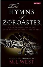 The Hymns of Zoroaster, M. L. West