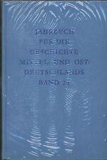 Jahrbuch für die Geschichte Mittel- und Ostdeutschlands Band 22
