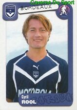 072 CYRIL ROOL FRANCE GIRONDINS BORDEAUX STICKER FOOT 2005 PANINI