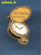 Pin's pin MONTRE A GOUSSET Action Besançon (ref 014)