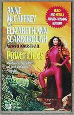 POWER LINES ~ ANNE McCAFFREY & ELIZABETH ANN SCARBOROUGH ~#2 IN SERIES ~ PB