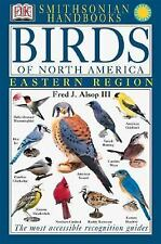 Smithsonian Handbooks: Birds of North America : Eastern Region by Fred J. Aslop