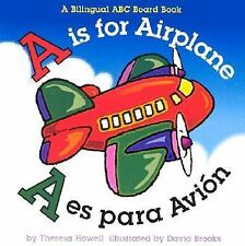 A Is for Airplane by Theresa Howell (2003, Board Book)