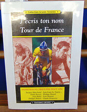 Collectif e J'écris ton nom Tour de France...