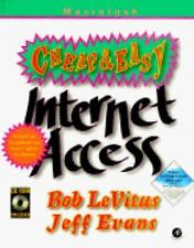 Cheap and Easy Internet Access, Mac Version by Jeff Evans and Bob LeVitus...