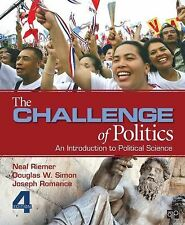 The Challenge of Politics: An Introduction to Political Science by Neal Riem