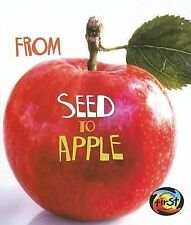 From Seed to Apple (How Living Things Grow)-ExLibrary