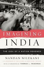 Imagining India: The Idea of a Renewed Nation Nilekani, Nandan Hardcover