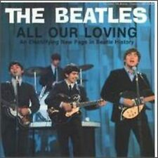 BEATLES All Our Loving OOP CD '64 & '65 Interviews ~ Help! ~ A Hard Day's Night