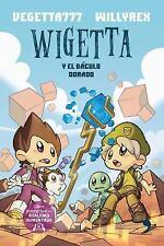 Wigetta y el Báculo Dorado by Willyrex and Vegetta777 (2016, Paperback)