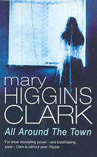 All Around the Town, Mary Higgins Clark