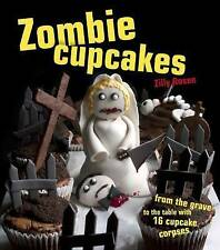 Zombie Cupcakes: From the Grave to the Table with 16 Cupcake Corpses,VERYGOOD Bo